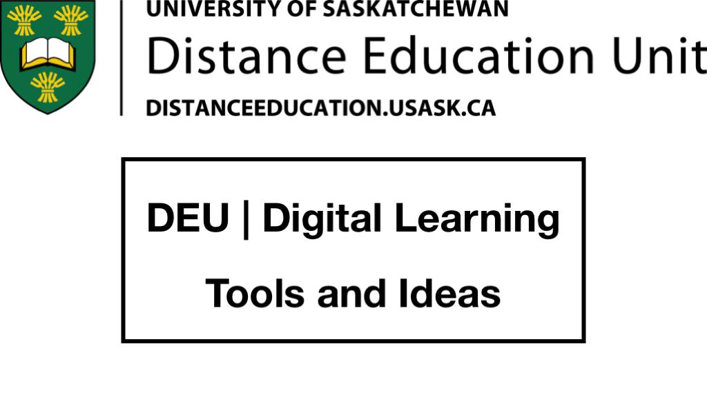 DEU | Digital Learning Tools and Ideas